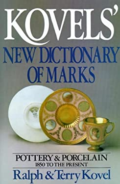 Kovels' New Dictionary of Marks 9780517559147