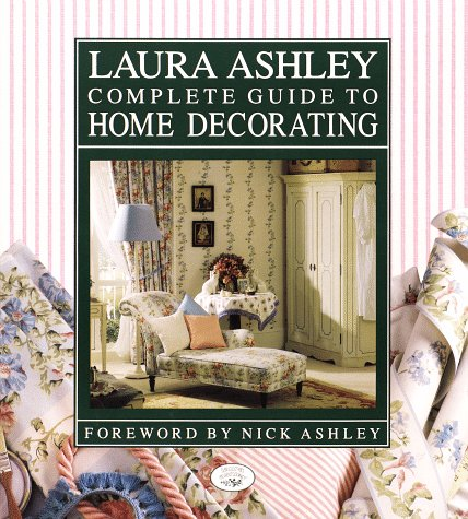 Laura Ashley Complete Guide to Home Decorating 9780517590775