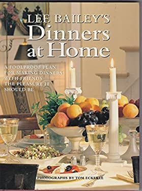 Lee Bailey's Dinners at Home