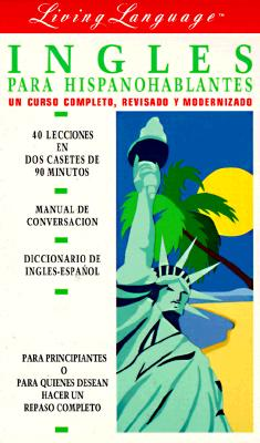 Living English for Spanish Speakers, Revised: The Complete Living Language Course (Cassette/Book) [With Book] 9780517590454