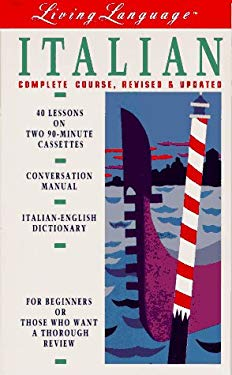 Living Italian, Revised (Cass/Book): The Complete Living Language Course 9780517590379