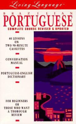 Living Portugese (Brazilian), Revised: Cassette/Book the Complete Living Language Course 9780517590324