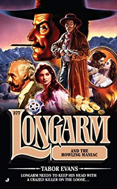 Longarm and the Howling Maniac 9780515147810
