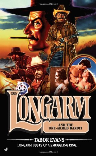 Longarm and the One-Armed Bandit 9780515148152