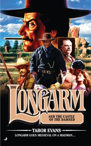 Longarm and the Castle of the Damned 9780515150100