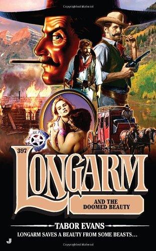 Longarm and the Doomed Beauty 9780515150186