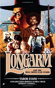 Longarm and the Hell Creek Lead Storm 9780515150674
