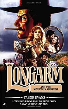 Longarm #406: Longarm and the Mountain Manhunt 9780515151077
