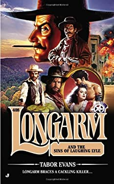 Longarm #408: Longarm and the Sins of Laughing Lyle