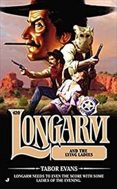 Longarm 420: Longarm and the Lying Ladies