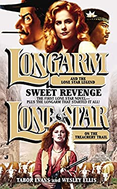 Longarm/Lone Star Omnibus: Sweet Revenge 9780515153521