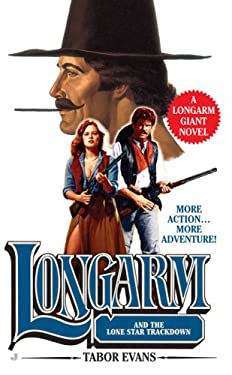 Longarm and the Lone Star Trackdown 9780515147254