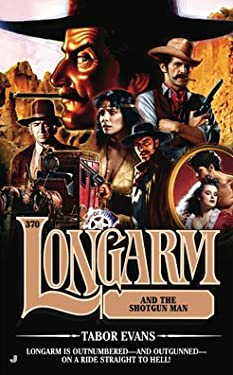 Longarm and the Shotgun Man 9780515146936