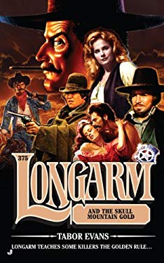 Longarm and the Skull Mountain Gold 9780515147575