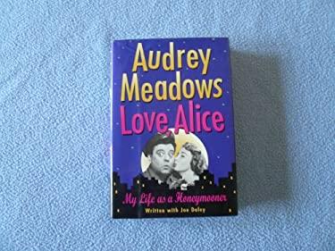 Love, Alice : My Life As a Honeymooner