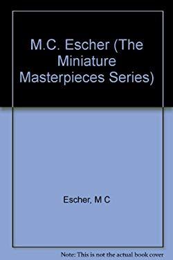 M.C. Escher: Mini Masterpieces 9780517119259