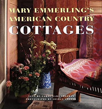 Mary Emmerling's American Country Cottages 9780517583654