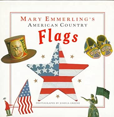 Mary Emmerling's American Country Flags 9780517583661