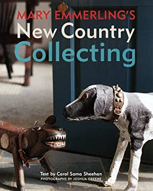 Mary Emmerling's New Country Collecting 9780517583678