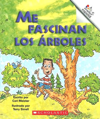 Me Fascinan los Arboles = I Love Trees (A Rookie Reader Espanol) (Spanish Edition) Cari Meister and Terry Sirrell