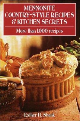 Mennonite Country-Style Recipes & Kitchen Secrets 9780517162101