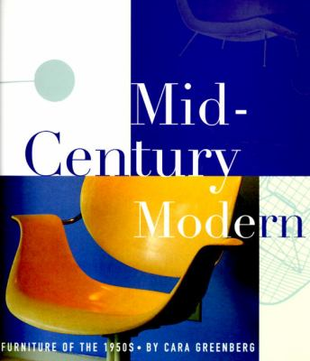 Mid-Century Modern: Furniture of the 1950s 9780517884751
