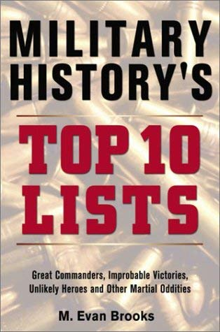 Military History's Top 10 Lists 9780517221747
