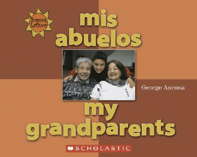 Mis Abuelos = My Grandparents 9780516254951