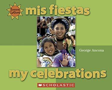Mis Fiestas = My Celebrations 9780516254975