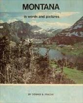 Montana in Words and Pictures: In Words and Pictures 1662654