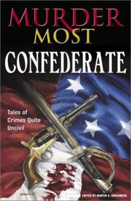 Murder Most Confederate 9780517221570