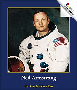Neil Armstrong by Dana Meachen Rau, Jeanne Clidas ...