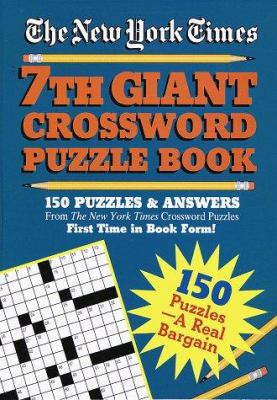 New York Times 7th Giant Crossword Puzzle Book 9780517181898