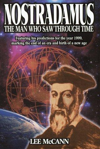 Nostradamus: The Man Who Saw Through Time 9780517436936