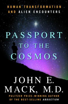 Passport to the Cosmos: Human Transformation and Alien Encounters 9780517705681