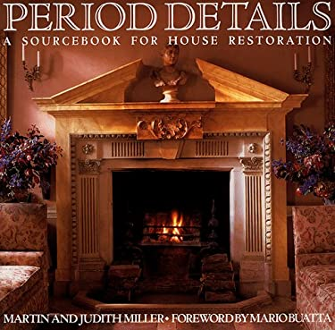 Period Details: A Sourcebook for House Restoration 9780517880135