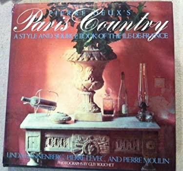 Pierre Deux's Paris Country: Linda Dannenberg 9780517564363