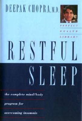 Restful Sleep: The Complete Mind-Body Program for Overcoming Insomnia 9780517599235