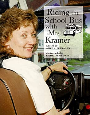 Riding School Bus W/Mrs.Kramer 9780516264066