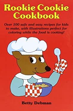 Rookie Cookie Cookbook 9780517162460