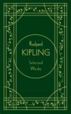 Rudyard Kipling: Selected Works, Deluxe Edition 9780517230695