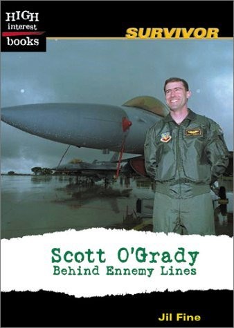 Scott O'Grady: Behind Enemy Lines 9780516243320