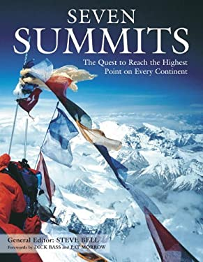 Seven Summits: The Quest to Reach the Highest Point on Every Continent 9780517227503