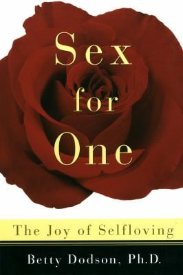 Sex for One: The Joy of Selfloving 9780517886076