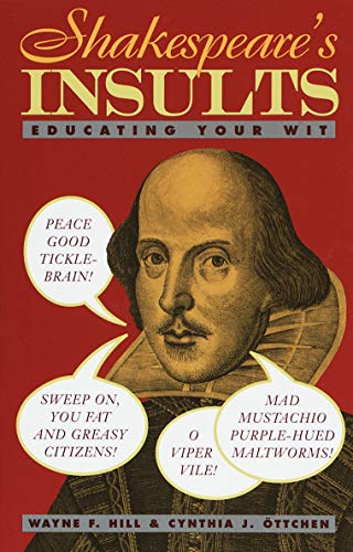 Shakespeare's Insults: Educating Your Wit 9780517885390