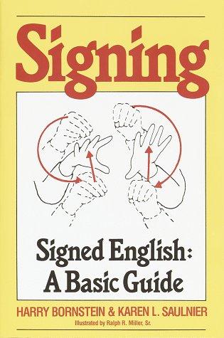 Signing: Signed English: A Basic Guide 9780517561324