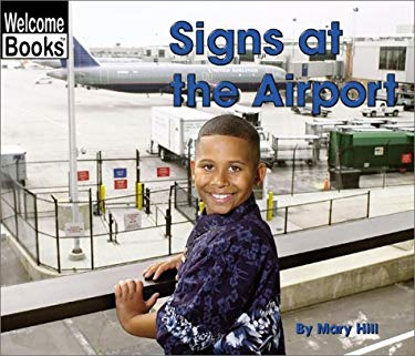 Signs at the Airport 9780516242729