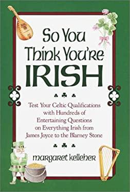 So You Think You're Irish 9780517052242