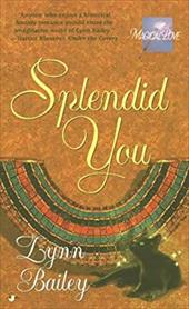 Splendid You