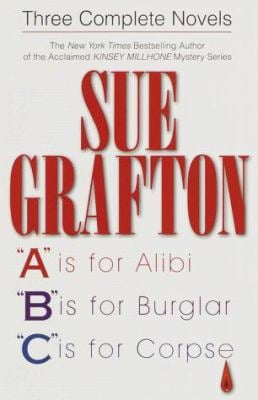 Sue Grafton: Three Complete Novels; A, B & C: A is for Alibi; B Is for Burglar; C Is for Corpse 9780517206799